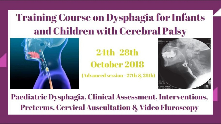 Training Course on Dysphagia for infants and children with Cerebral Palsy.