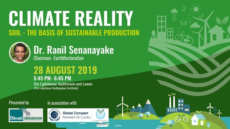 Climate Reality: Soil – the basis of sustainable production by Dr. Ranil Senanayake