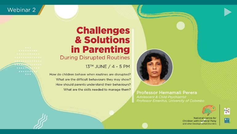 Challenges & Solutions in Parenting during disrupted routines.