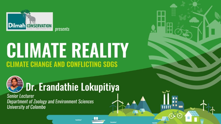 Dilmah Conservation continues the conversation on Climate Reality with a series of workshops that look...