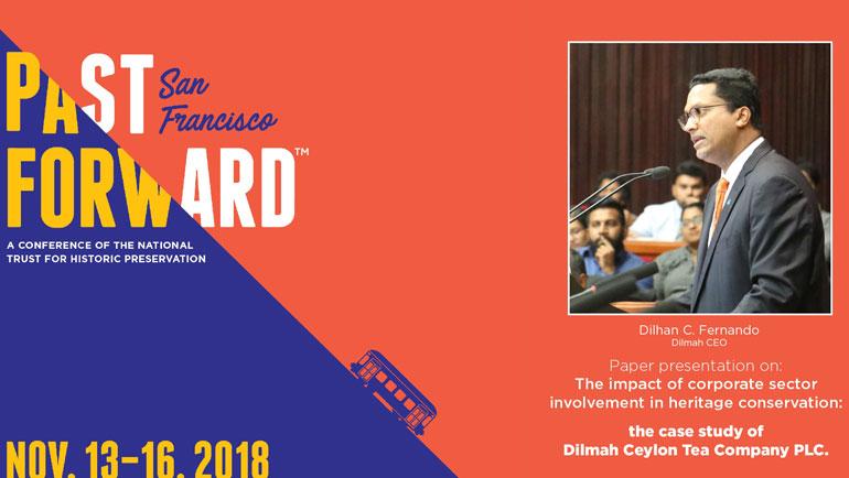 Dilmah Presents at US/ICOMOS Past Forward 2018