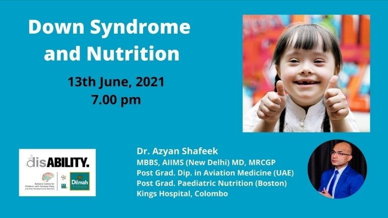 Learn about Down Syndrome & Nutrition from Dr. Azyan Shafeek.