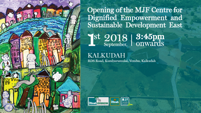 Opening of the MJF Centre for Dignified Empowerment and Sustainable Development - East.