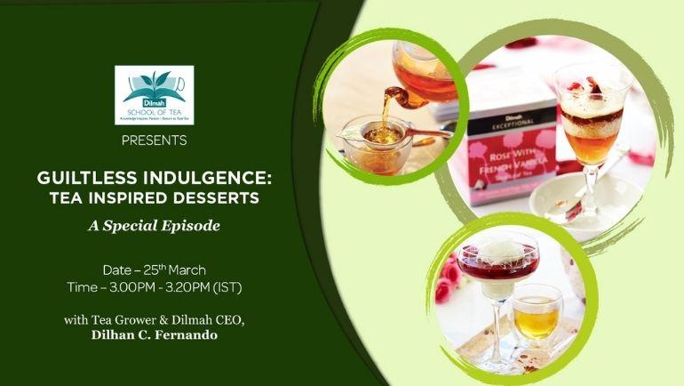 Guiltless Indulgence: Tea Inspired Desserts