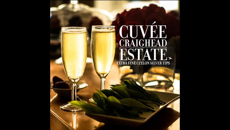 Champagne amongst Teas: Cuvée Craighead Estate -...