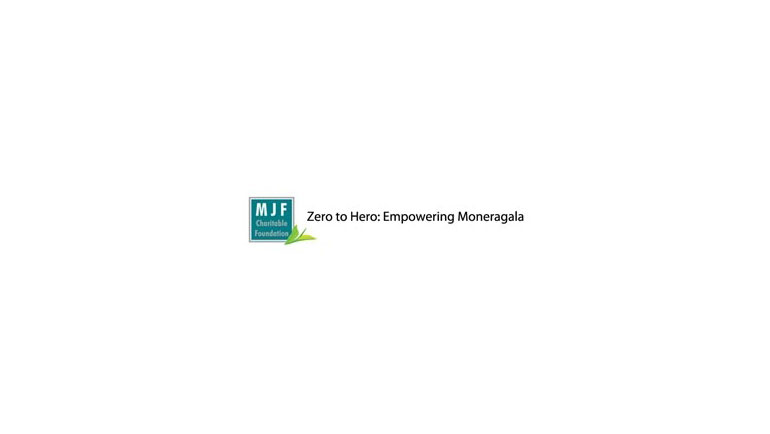 Zero to Hero: Empowering Moneragala