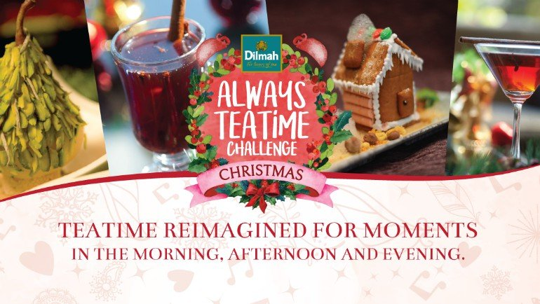 Dilmah Always Teatime Challenge - Christmas Edition
