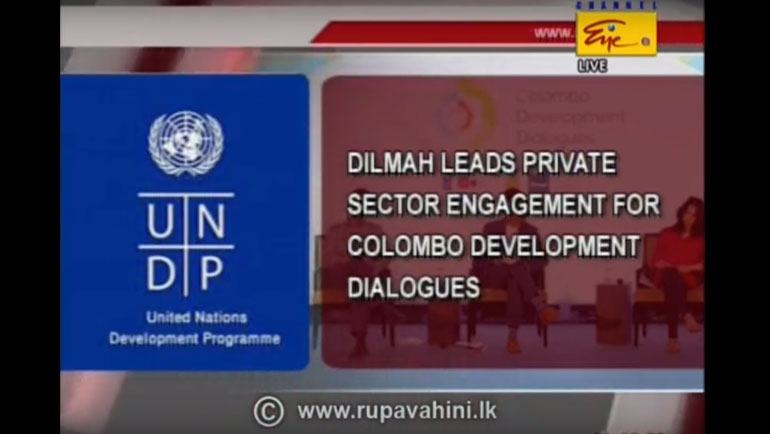 Dilmah leads private sector engagement for Colombo Development Dialogues
