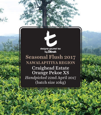 Seasonal Flush 2017 Nawalapitiya Region Craighead Estate Orange Pekoe XS